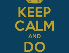 Keep Calm and Do Well