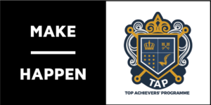 Make Happen Top Achievers Programme
