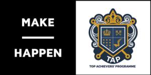 Make Happen Top Achievers Programme